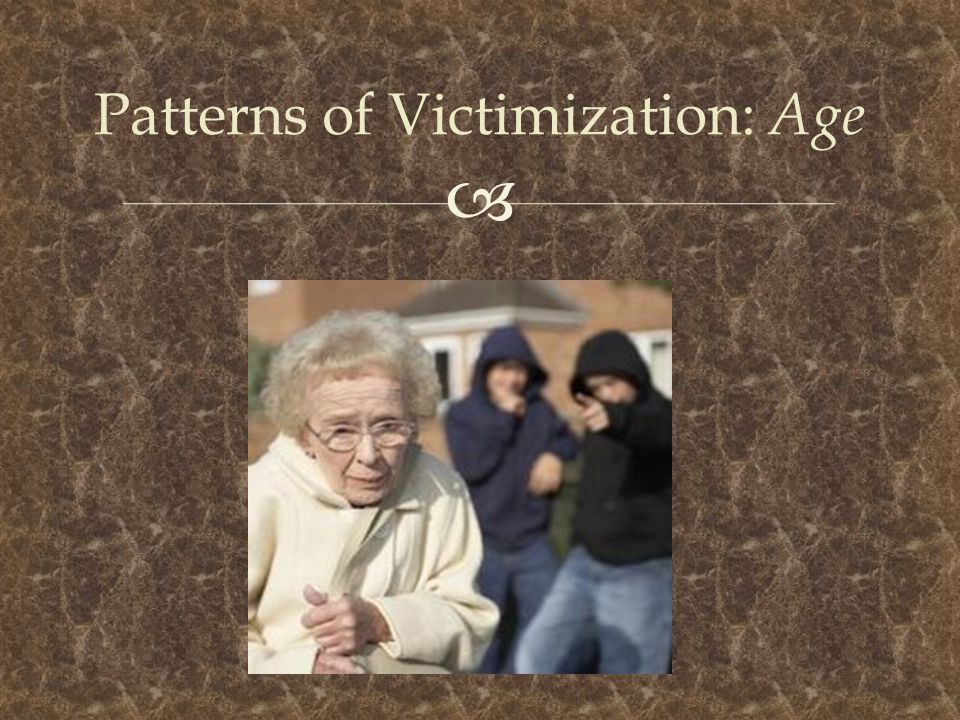 Patterns of Victimization: Age