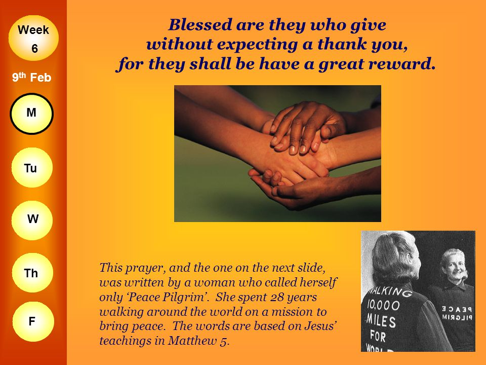 Blessed are they who give without expecting a thank you, for they shall be have a great reward.