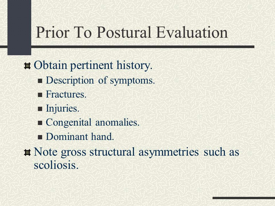 Prior To Postural Evaluation