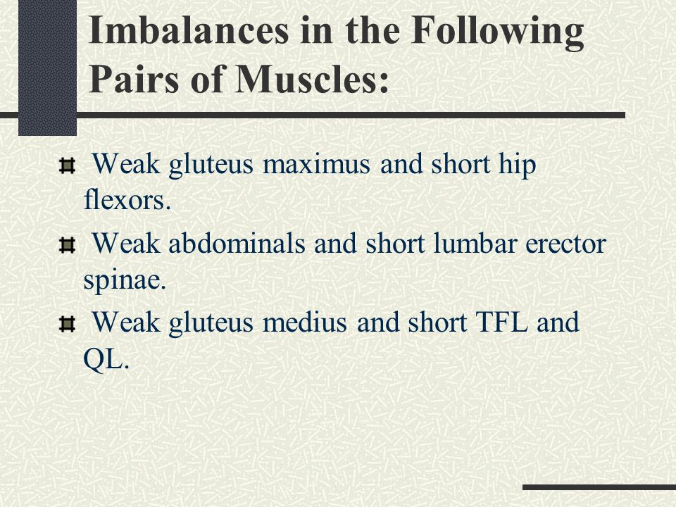 Imbalances in the Following Pairs of Muscles: