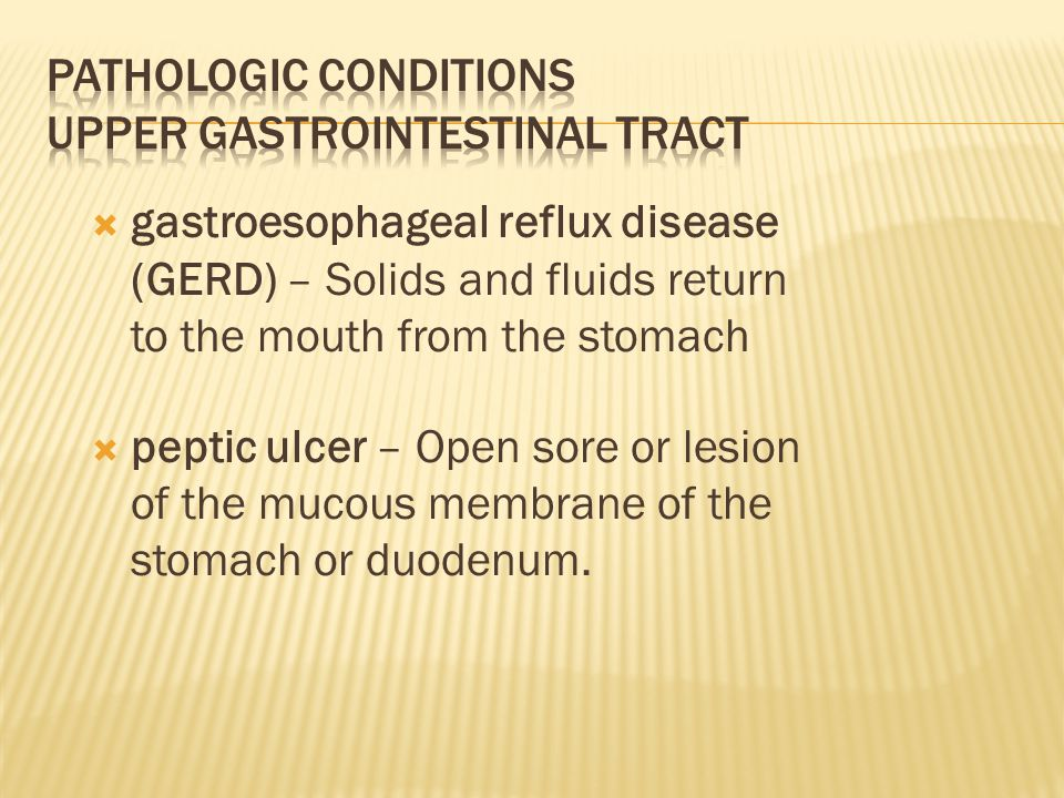 Pathologic Conditions Upper Gastrointestinal Tract