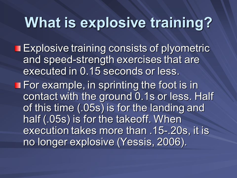 What is explosive training