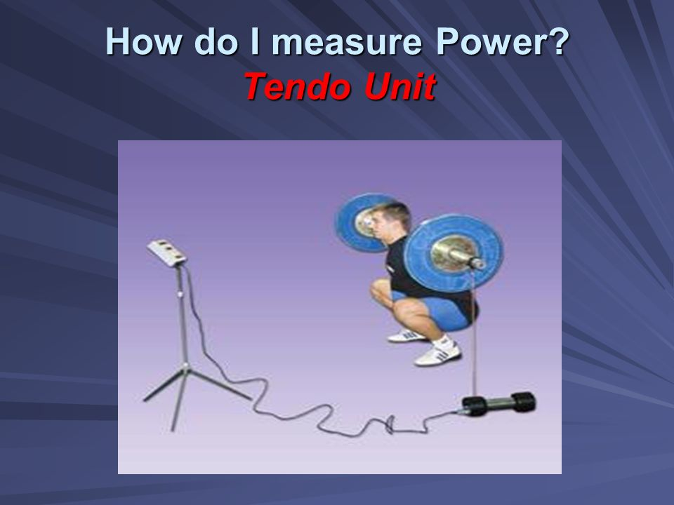 How do I measure Power Tendo Unit