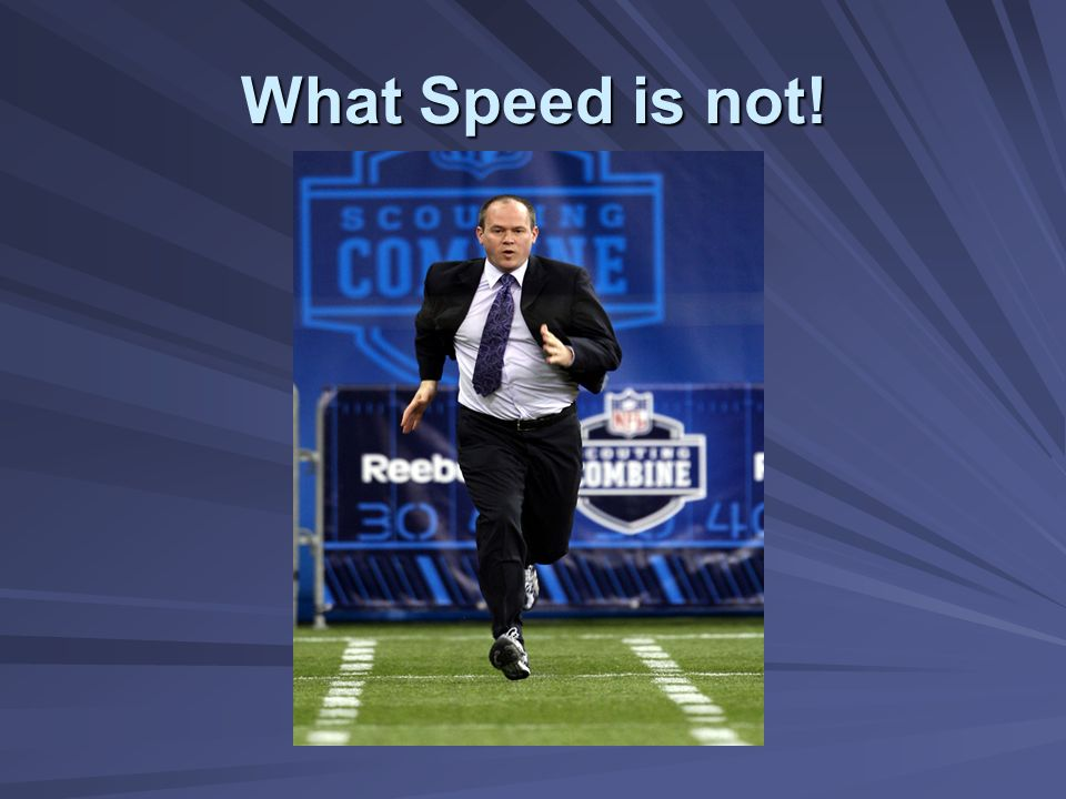 What Speed is not!