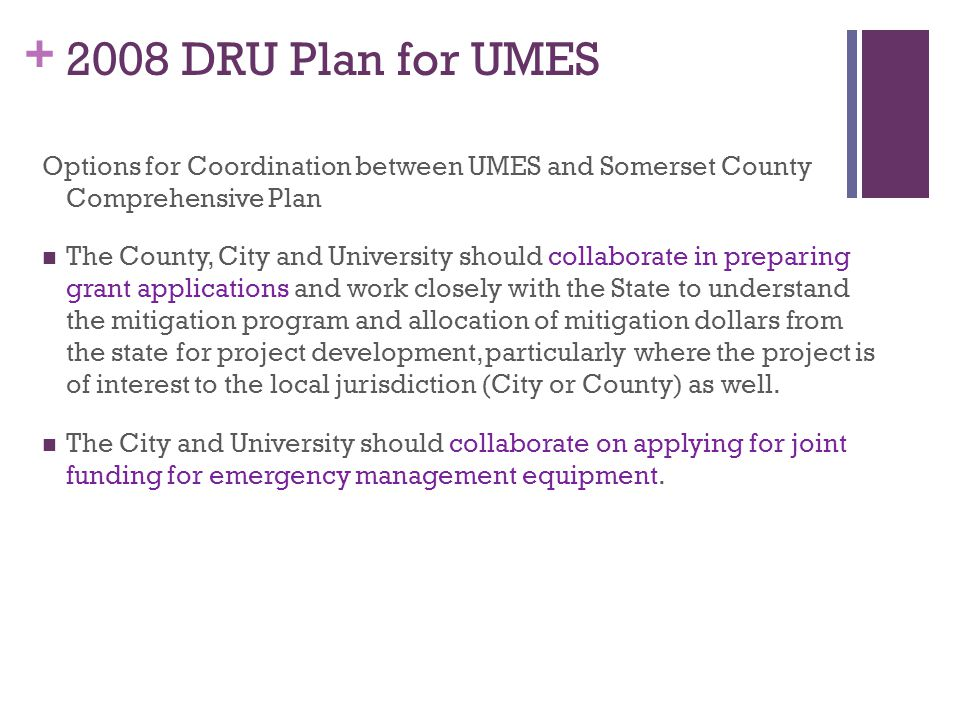 2008 DRU Plan for UMES Options for Coordination between UMES and Somerset County Comprehensive Plan.