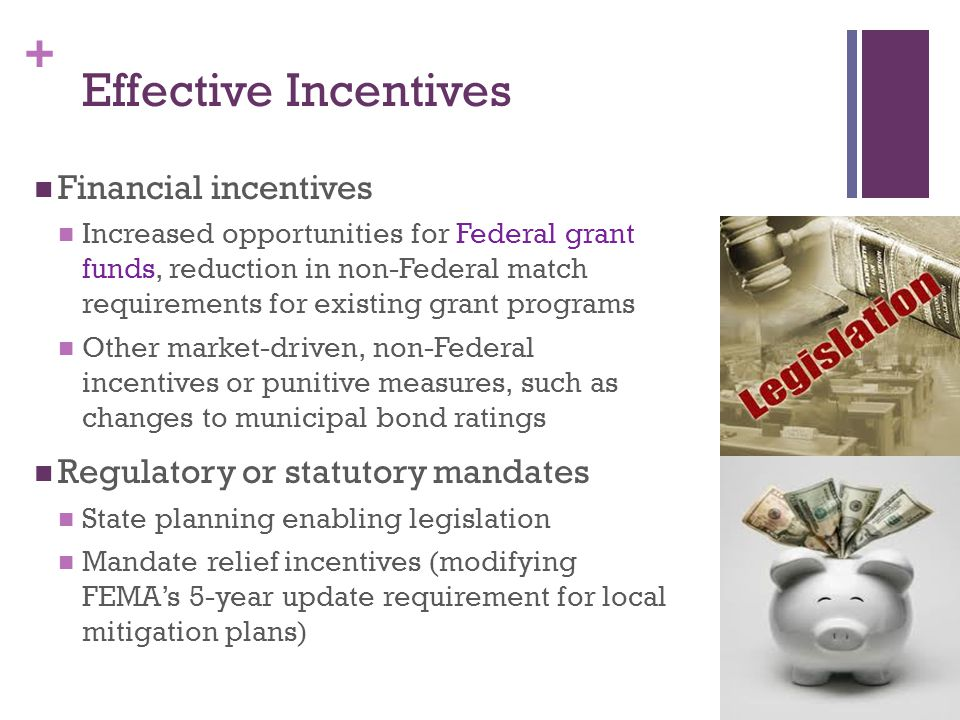 Effective Incentives Financial incentives