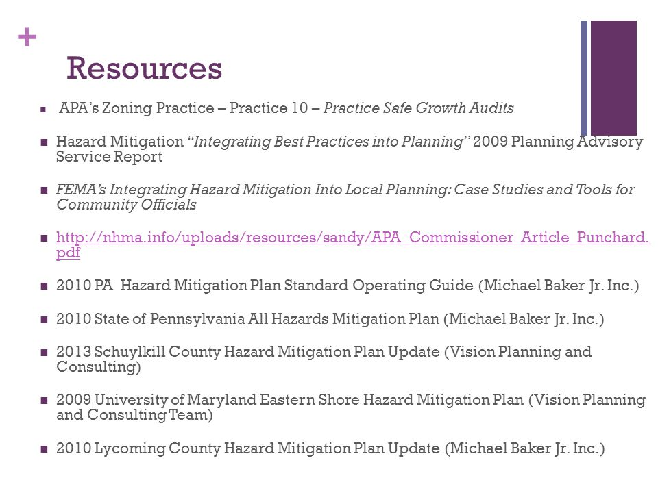 Resources APA's Zoning Practice – Practice 10 – Practice Safe Growth Audits.