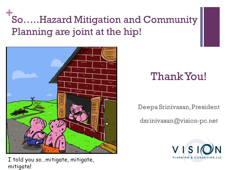 So…..Hazard Mitigation and Community Planning are joint at the hip!