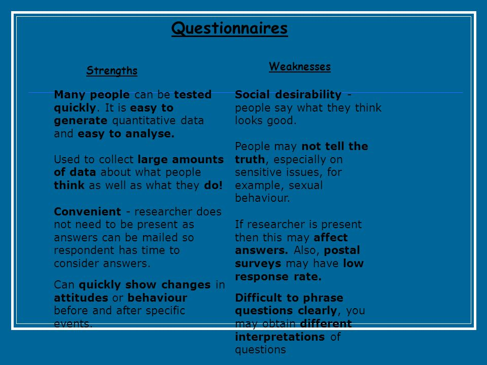 Questionnaires Weaknesses Strengths