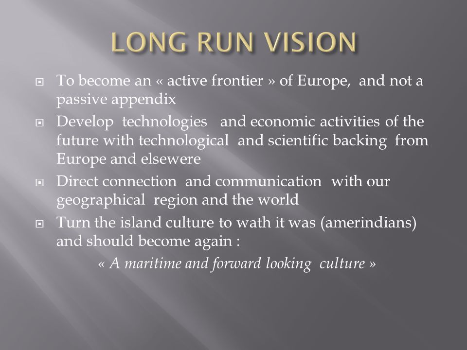 « A maritime and forward looking culture »