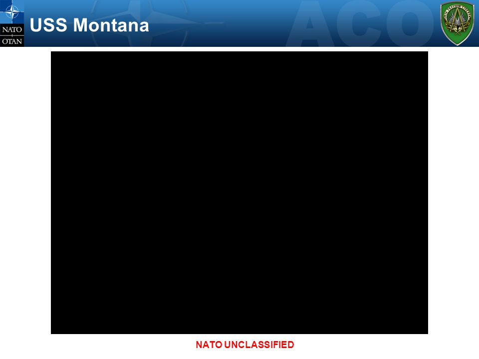 USS Montana NATO UNCLASSIFIED