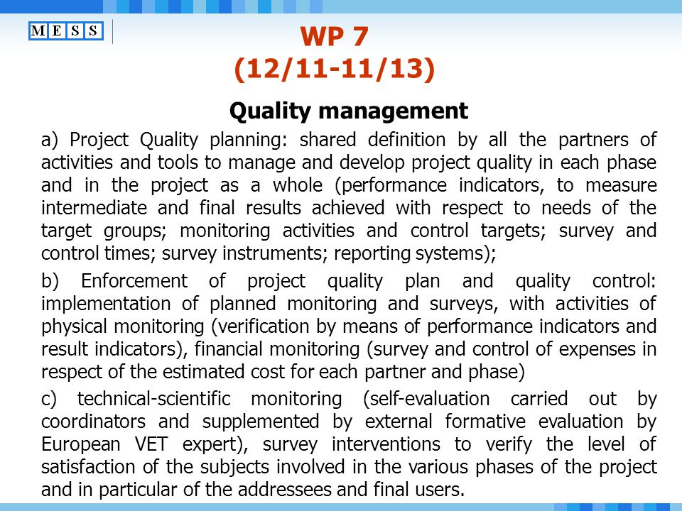 WP 7 (12/11-11/13) Quality management