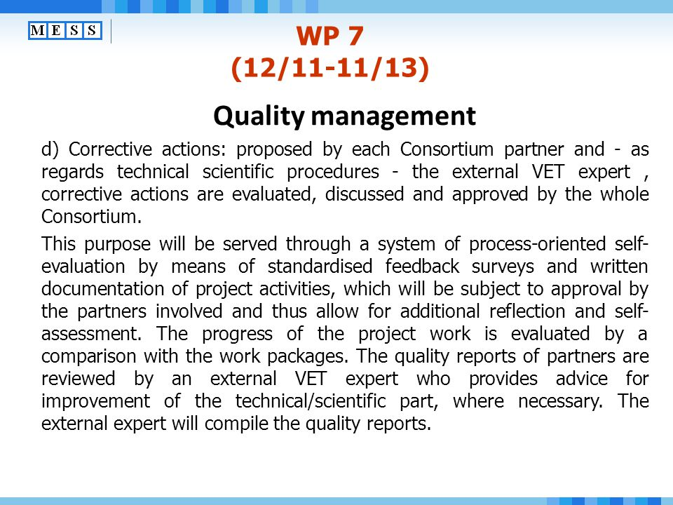 Quality management WP 7 (12/11-11/13)