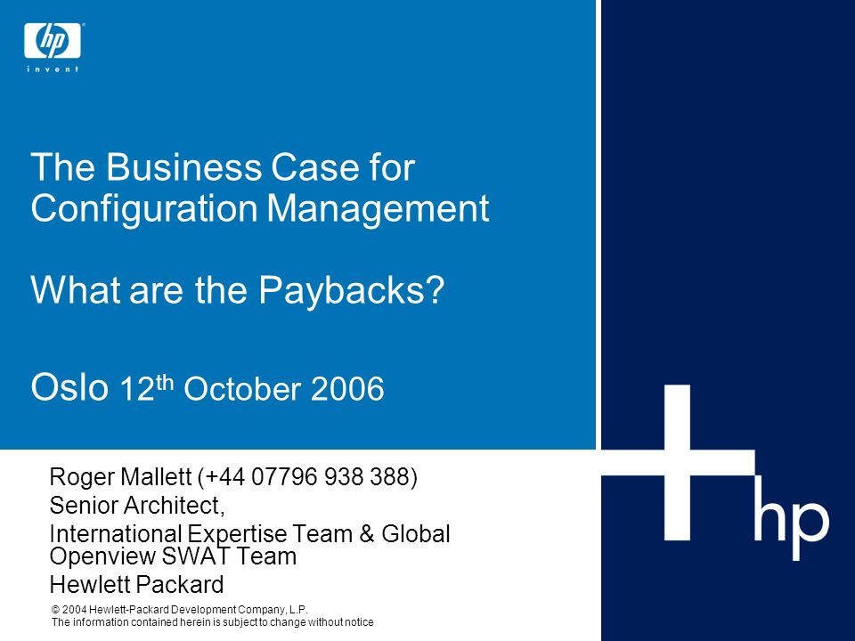 The Business Case for Configuration Management What are the Paybacks