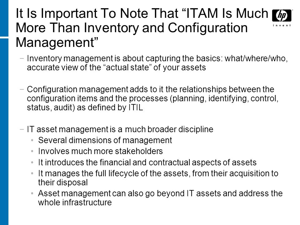 It Is Important To Note That ITAM Is Much More Than Inventory and Configuration Management