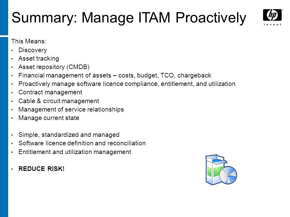 Summary: Manage ITAM Proactively