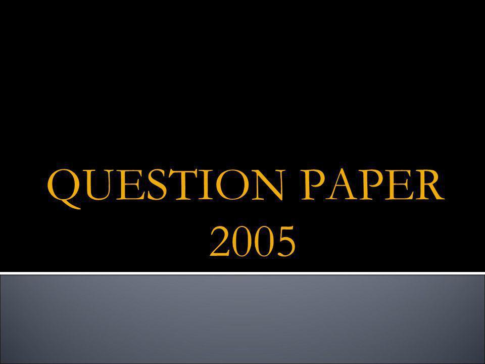 QUESTION PAPER 2005