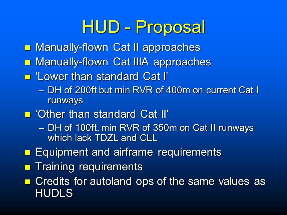 HUD - Proposal Manually-flown Cat II approaches