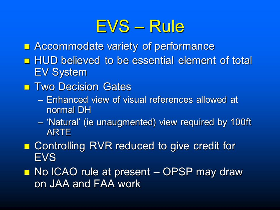 EVS – Rule Accommodate variety of performance