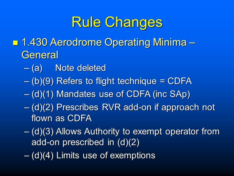 Rule Changes 1.430 Aerodrome Operating Minima – General