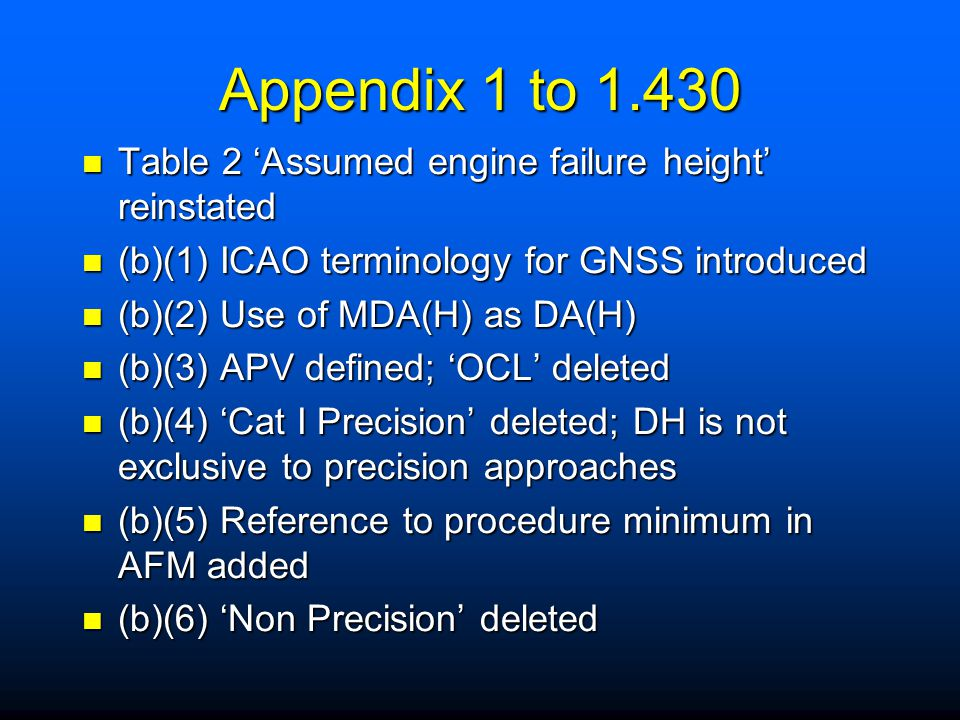Appendix 1 to 1.430 Table 2 'Assumed engine failure height' reinstated