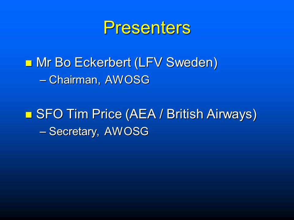 Presenters Mr Bo Eckerbert (LFV Sweden)
