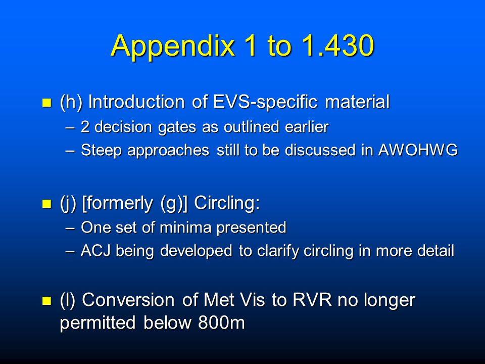 Appendix 1 to 1.430 (h) Introduction of EVS-specific material
