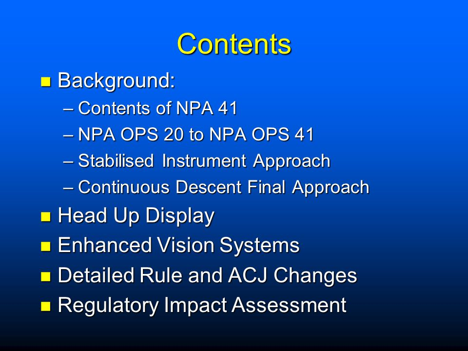Contents Background: Head Up Display Enhanced Vision Systems