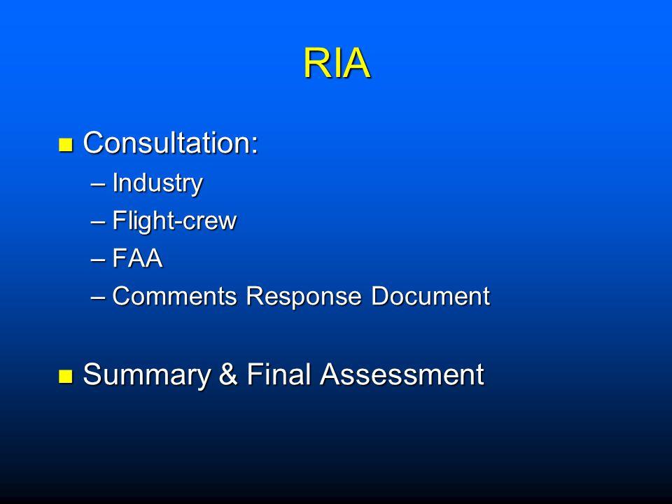 RIA Consultation: Summary & Final Assessment Industry Flight-crew FAA