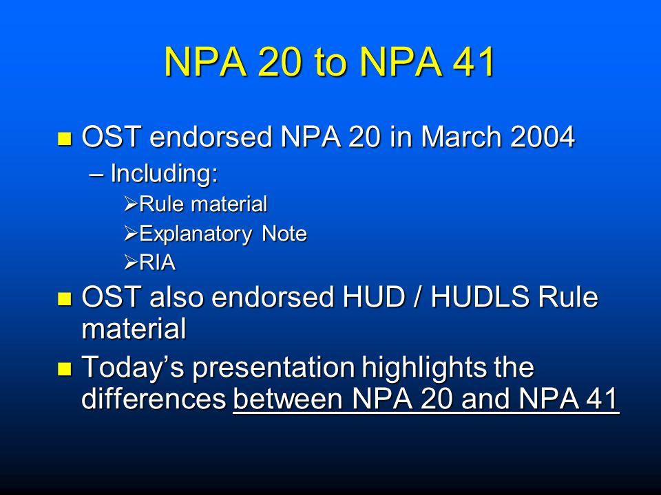 NPA 20 to NPA 41 OST endorsed NPA 20 in March 2004