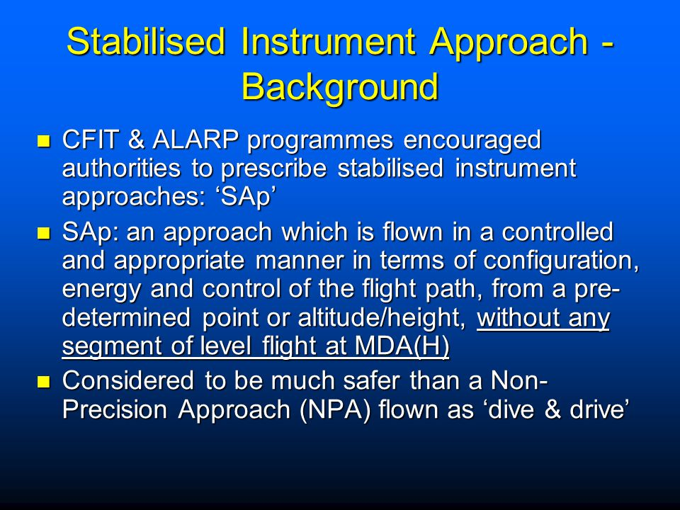 Stabilised Instrument Approach - Background