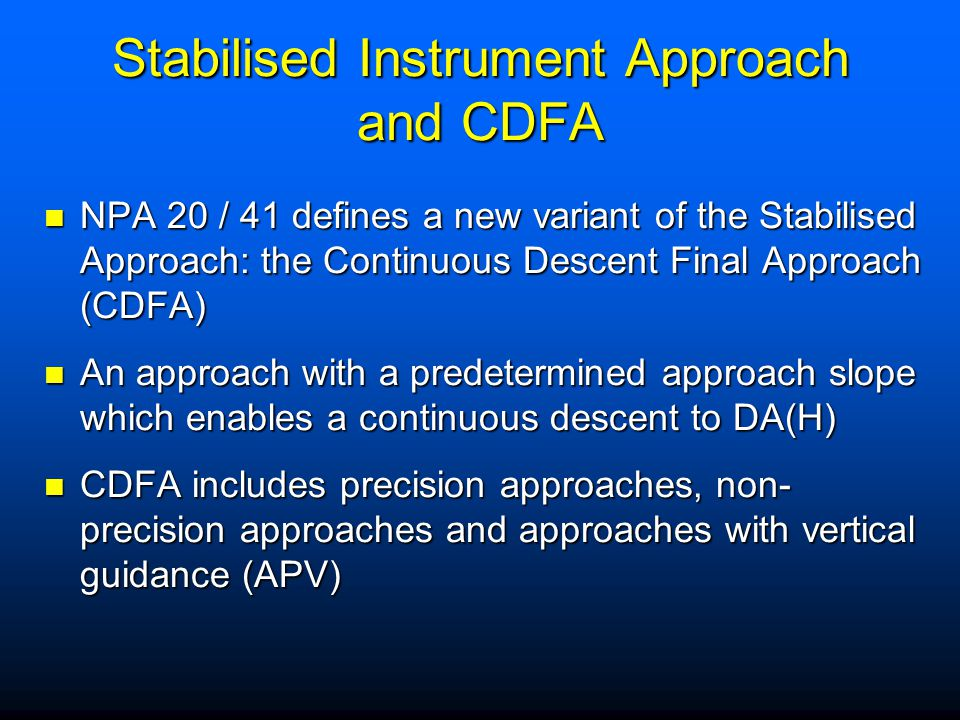 Stabilised Instrument Approach and CDFA