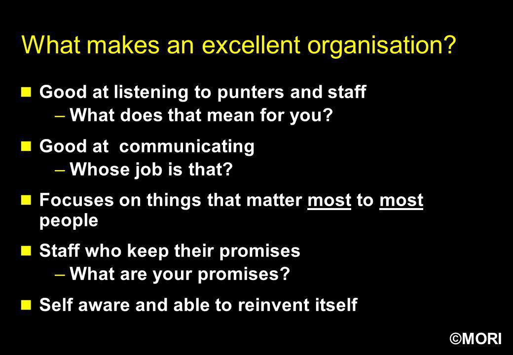 What makes an excellent organisation