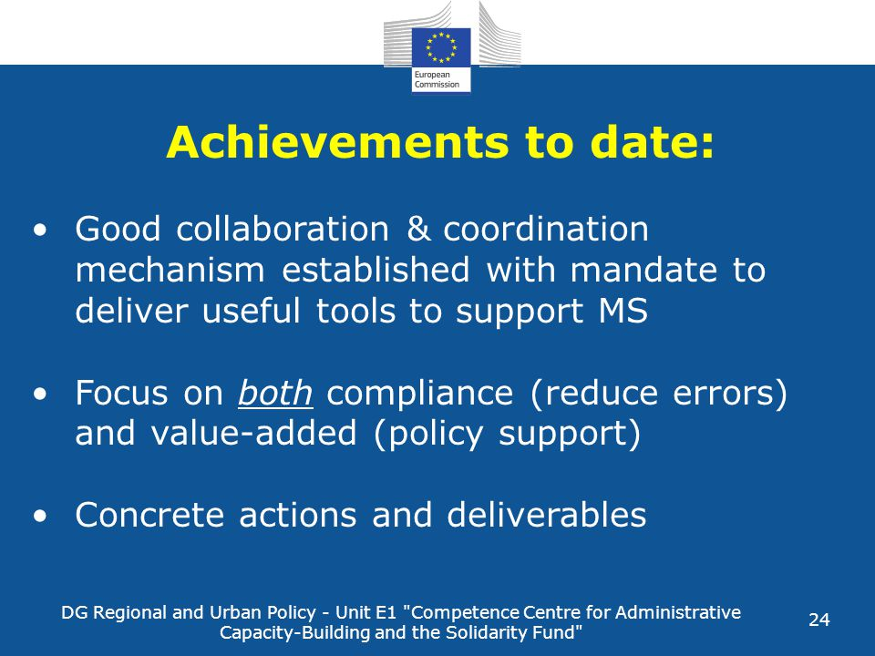 Achievements to date: Good collaboration & coordination mechanism established with mandate to deliver useful tools to support MS.