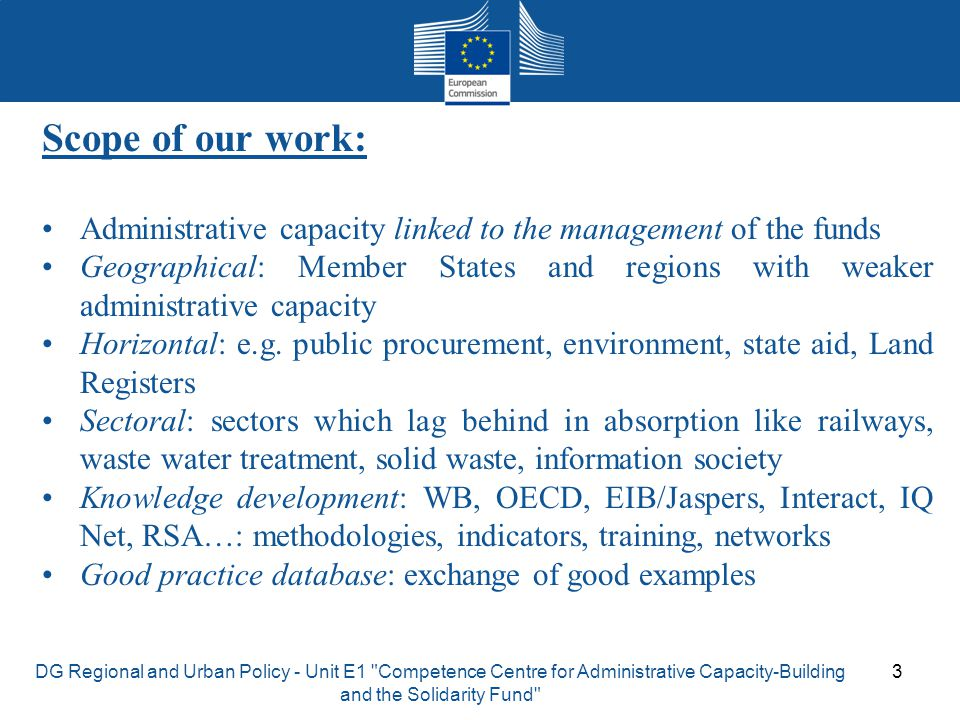 Scope of our work: Administrative capacity linked to the management of the funds.