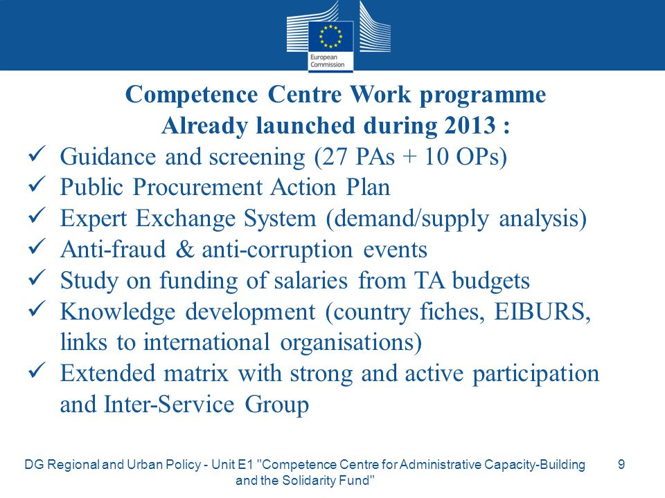 Competence Centre Work programme Already launched during 2013 :