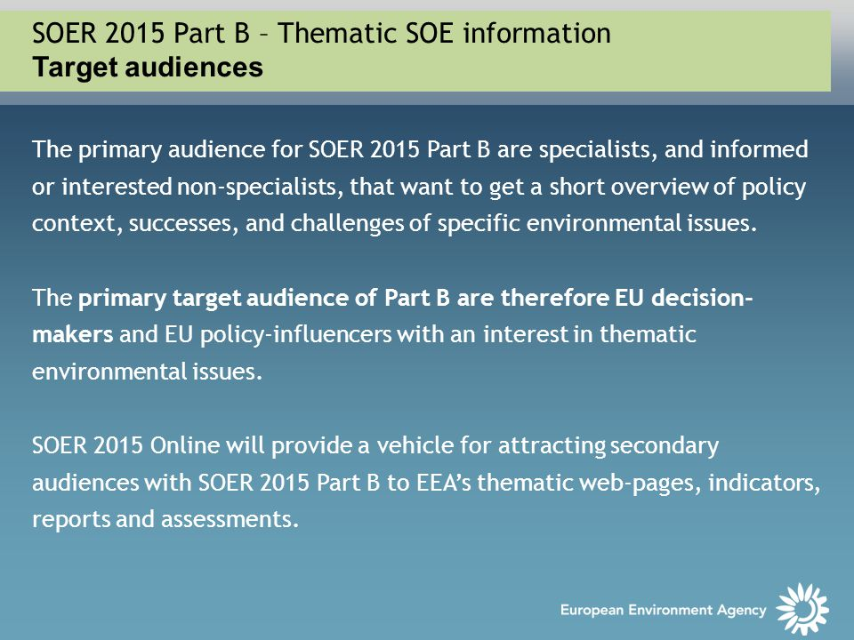 SOER 2015 Part B – Thematic SOE information Target audiences