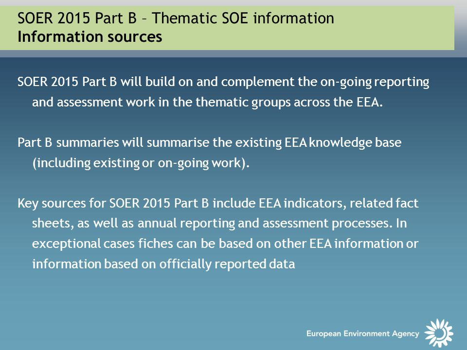 SOER 2015 Part B – Thematic SOE information Information sources