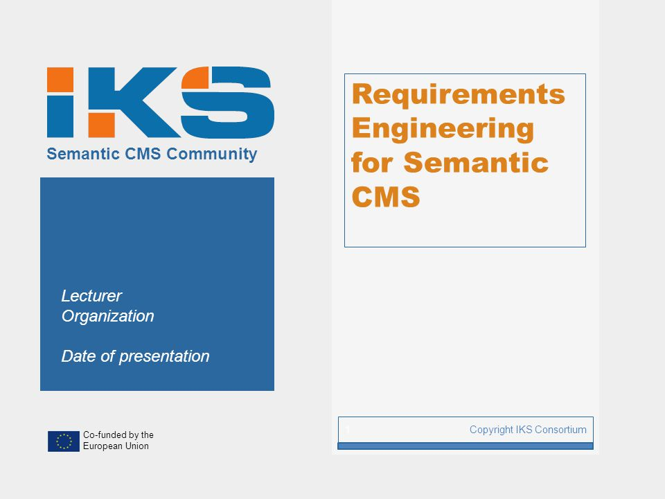 Requirements Engineering for Semantic CMS