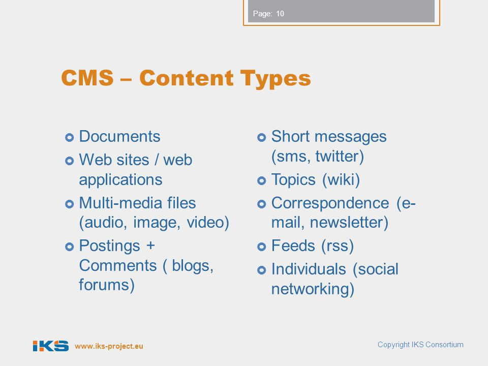 CMS – Content Types Documents Web sites / web applications