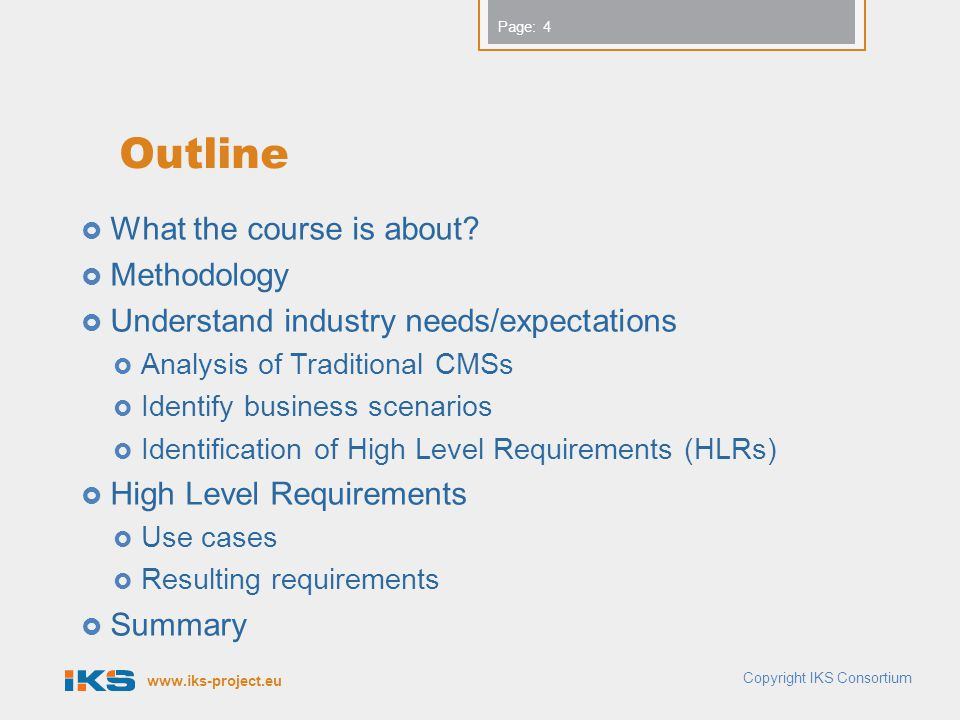 Outline What the course is about Methodology