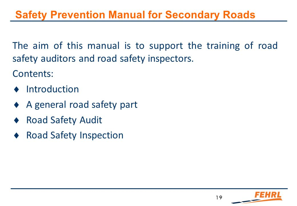 Why Secondary Roads Safety Prevention Manual for Secondary Roads