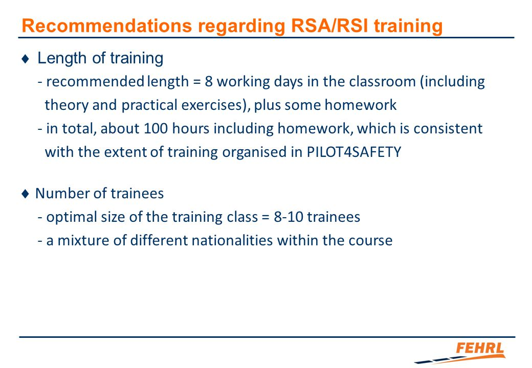 Recommendations regarding RSA/RSI training