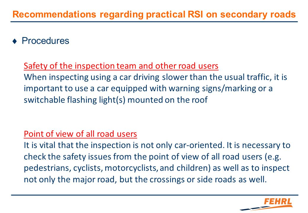 Recommendations regarding practical RSI on secondary roads