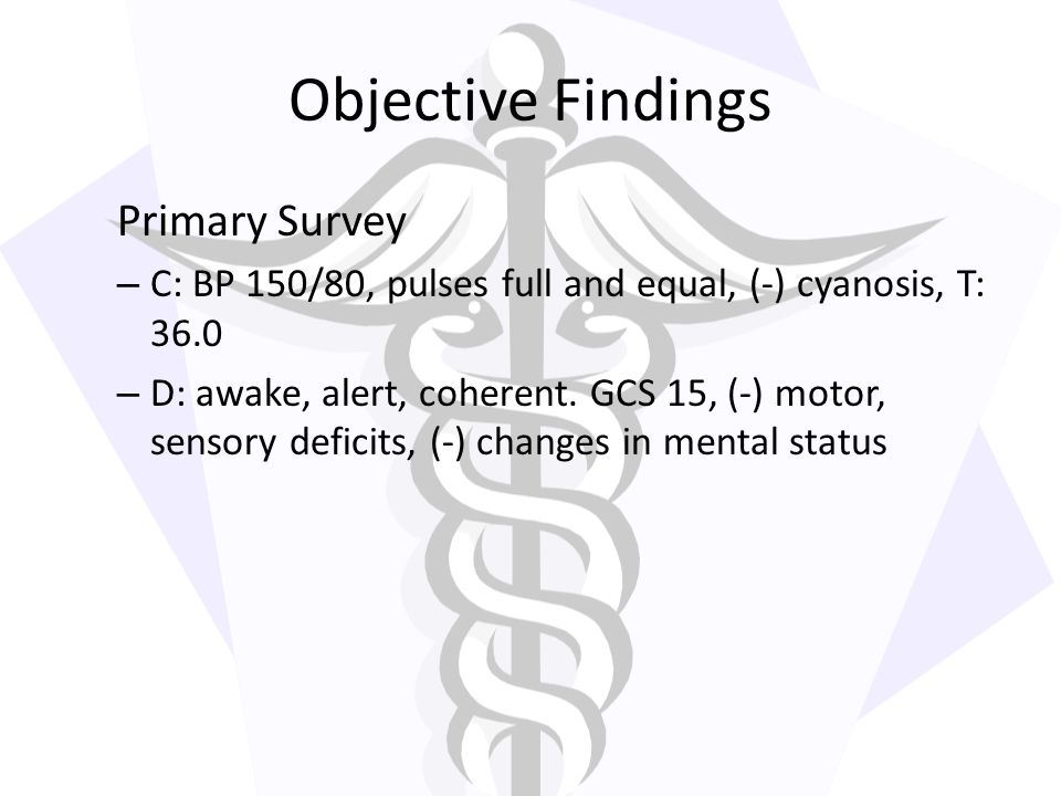 Objective Findings Primary Survey