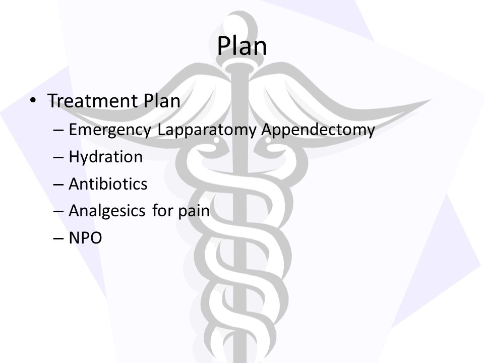 Plan Treatment Plan Emergency Lapparatomy Appendectomy Hydration