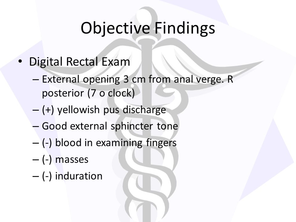 Objective Findings Digital Rectal Exam