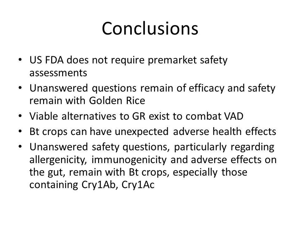 Conclusions US FDA does not require premarket safety assessments