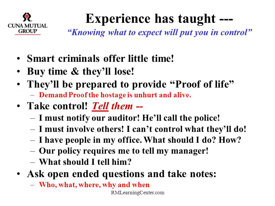 Experience has taught --- Knowing what to expect will put you in control