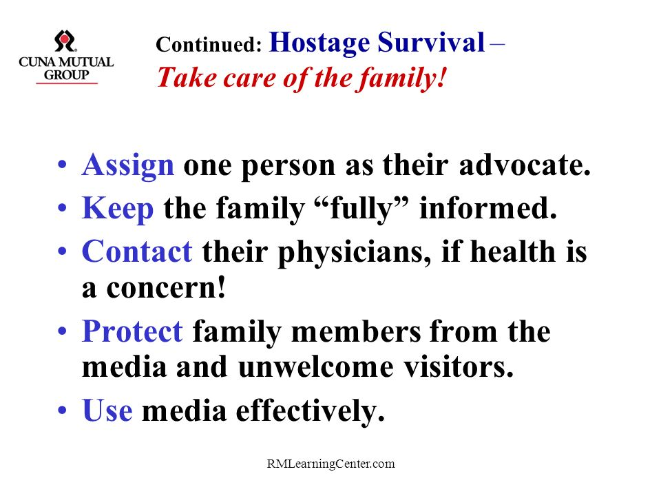 Continued: Hostage Survival – Take care of the family!
